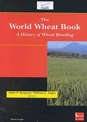 The World Wheat Book: Volume 1